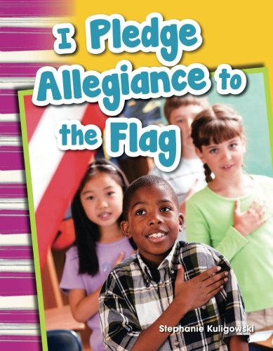 I Pledge Allegiance to the Flag (Social Studies Readers : Content and Literacy)