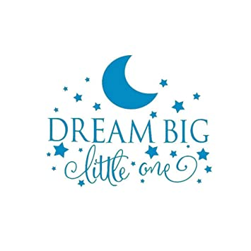 Amazon.com: Dream Big Little One Quotes Wall Decal, Nursery ...