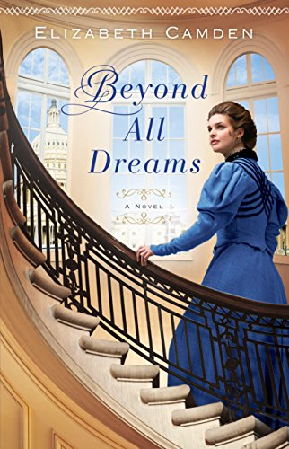 Beyond All Dreams by [Camden, Elizabeth]