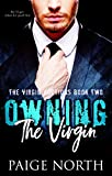 Owning The Virgin (The Virgin Auctions, Book Two)