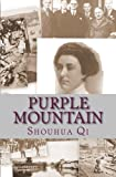 img - for Purple Mountain: A Story of the Rape of Nanking book / textbook / text book
