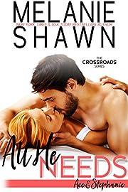 All He Needs – Ace & Stephanie (Crossroads Book 10)
