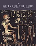Gifts for the Gods : Images from Ancient Egyptian Temples, , 0300199902