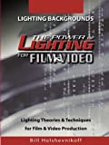 The Power Of Lighting For Film & Video: Lighting Backgrounds