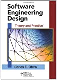 Software Engineering Design, Carlos E. Otero, 1439851689