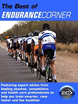 The Best of Endurance Corner by [Byrn, Gordo, Daerr, Justin, Couzens, Alan, Chychota McDonald, Marilyn]