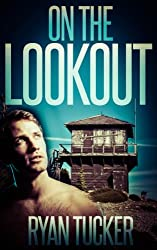 On The Lookout [Gay Erotic Short Story] (English Edition)