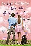 capa de Minha Vida Fora de Série. 2ª Temporada