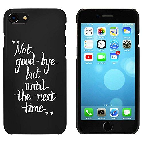 Noir 'Not Goodbye Citation' étui / housse pour iPhone 7 (MC00081191)