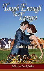 Tough Enough to Tango (Sullivan's Creek Series)