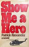 Show Me a Hero, Patrick Alexander, 0670643157