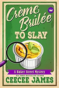 Crème Brûlée To Slay by CeeCee James ebook deal