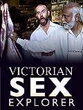 Victorian Sex Explorer