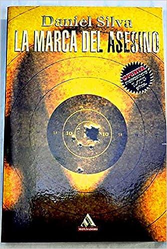La Marca Del Asesino Spanish Edition Daniel Silva 9788439706106 Amazon Books