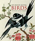 img - for The British Museum Birds (Gift Books) by Mavis Pilbeam (2008-02-04) book / textbook / text book