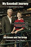 img - for My Baseball Journey: A Broadcaster's Memoir book / textbook / text book