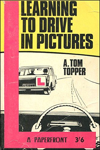 Learning to drive in pictures (Paperfront series)