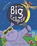 Book cover from The Big Eclipse by Nancy Coffelt