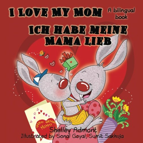 German Children's Books: I Love My Mom - Ich habe meine Mama lieb (English German bilingual books): English German childrens books (English German Bilingual Collection) (German Edition) Photo #1