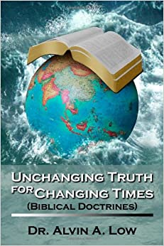 Book Unchanging Truth for Changing Times (Biblical Doctrines)