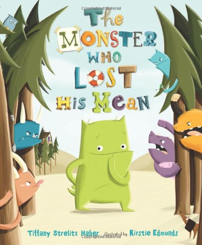 The Monster Who Lost His Mean -