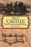 Castles: Their Construction and History (Dover Architecture)