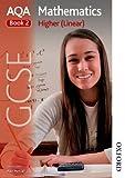AQA GCSE Mathematics Higher (Linear) Book 2 by Anne Haworth (2013-04-18)