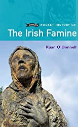 The Irish Famine (O'Brien Pocket History)