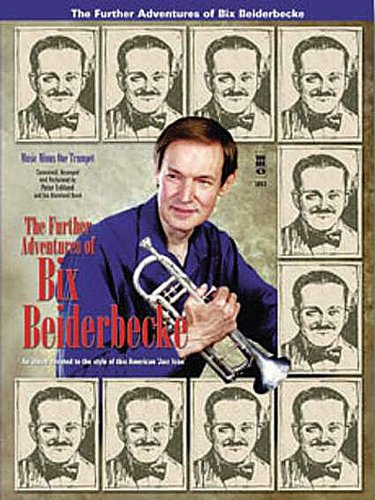 The Further Adventures Of Bix Beiderbecke For Trumpet Book And CD