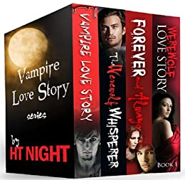 Box Set: Vampire Love Story Series (Four paranormal romance novels) by [Night, H.T.]