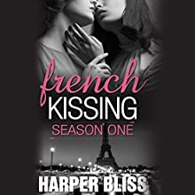 French Kissing, Season 1 Audiobook by Harper Bliss Narrated by Abby Craden
