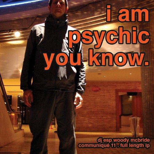 Iam A Rider Dj Mix Song Mp3: Amazon.com: I Am Psychic You Know...: DJ ESP Woody McBride
