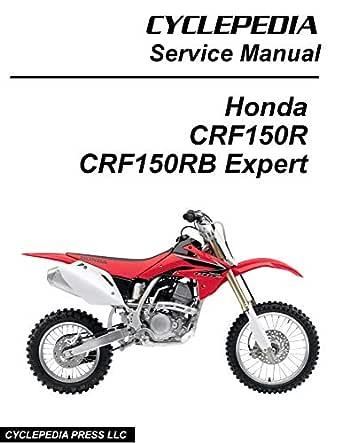 2007-2009 Honda CRF150R / CRF150RB Expert Service Manual, Cyclepedia Press  LLC, eBook - Amazon.comAmazon.com