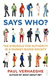 Says Who?: the struggle for authority in a