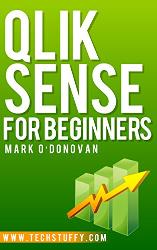 Amazon qlik sense for beginners ebook mark odonovan kindle store qlik sense for beginners by odonovan mark fandeluxe Gallery