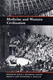 Medicine and Western Civilization 9780813521893