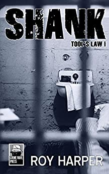 Shank: Tool's Law I (Tool's Law Series Book 1) by [Harper, Roy]