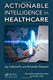 img - for Actionable Intelligence in Healthcare (Data Analytics Applications) book / textbook / text book