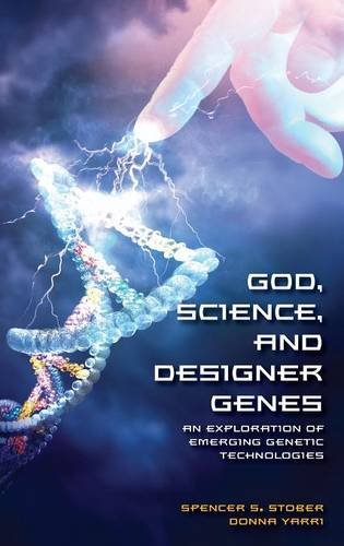 God, Science, and Designer Genes: An Exploration of Emerging Genetic Technologies