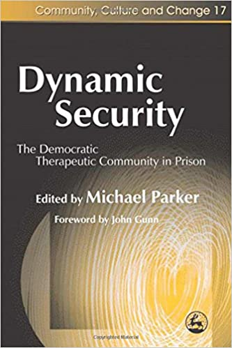 Scarica gratis j2ee ebook pdf Dynamic Security: The Democratic Therapeutic Community in Prison (Community, Culture and Change) PDF FB2 iBook