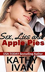 Sex, Lies And Apple Pies (New Orleans Connection Series Book 5)