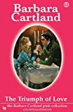 The Triumph of Love, Barbara Cartland, 1906950113