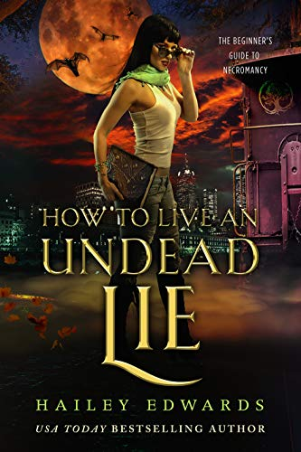 (How to Live an Undead Lie (The Beginner's Guide to Necromancy Book 5))