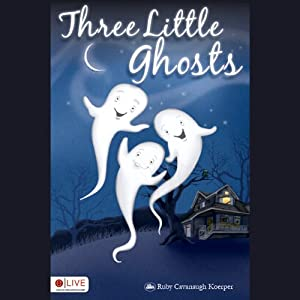 Three Little Ghosts Hörbuch