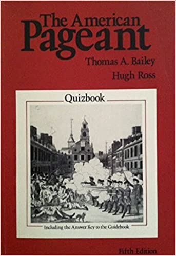 The American Pageant Quizbook Including The Answer Key To