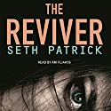 Reviver Audiobook by Seth Patrick Narrated by Ari Fliakos