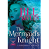 The Mermaid's Knight (Once Upon a Time-Travel Book 1)