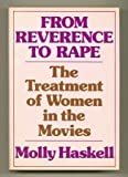 From Reverence to Rape, Molly Haskell, 0030076064