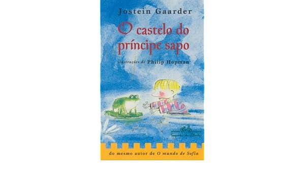 O Castelo Do Príncipe Sapo (Em Portuguese do Brasil): Amazon.es: Jostein Gaarder: Libros