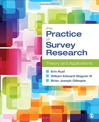 The Practice of Survey Research: Theory and Applications (The Practice Of Survey Research Theory And Applications)